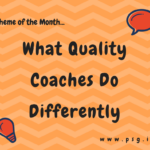 August 2017- What Quality Coaches Do Differently