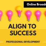 Online Broadcast Align for Professional Success